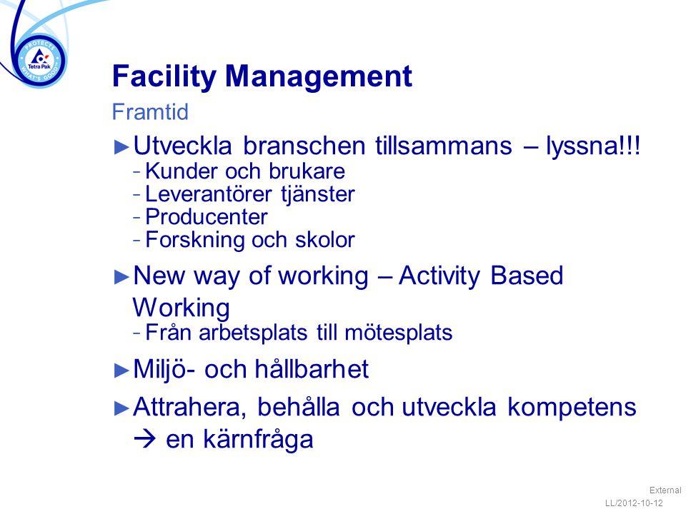 Facility Management Utveckla branschen tillsammans – lyssna!!!
