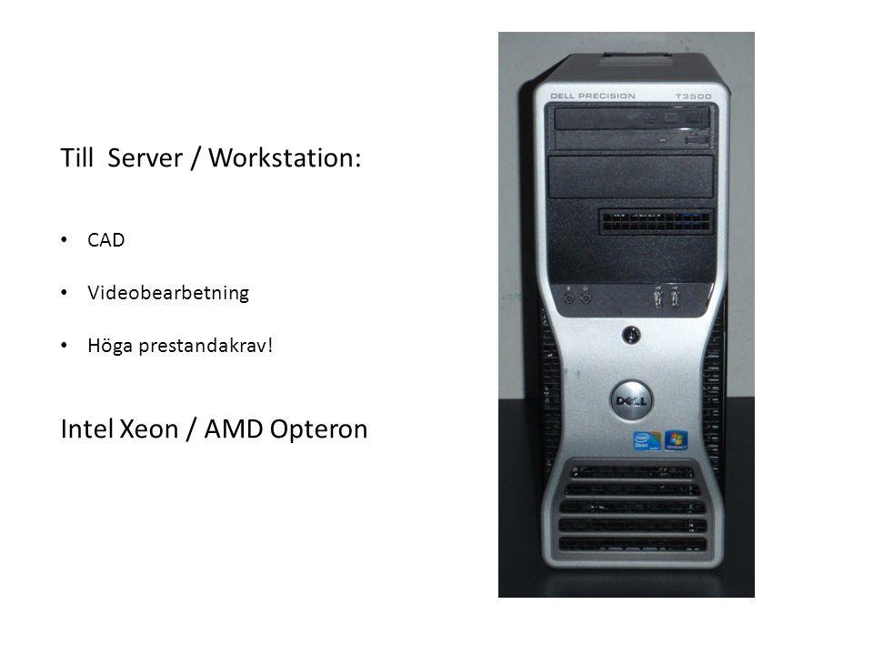 Till Server / Workstation: