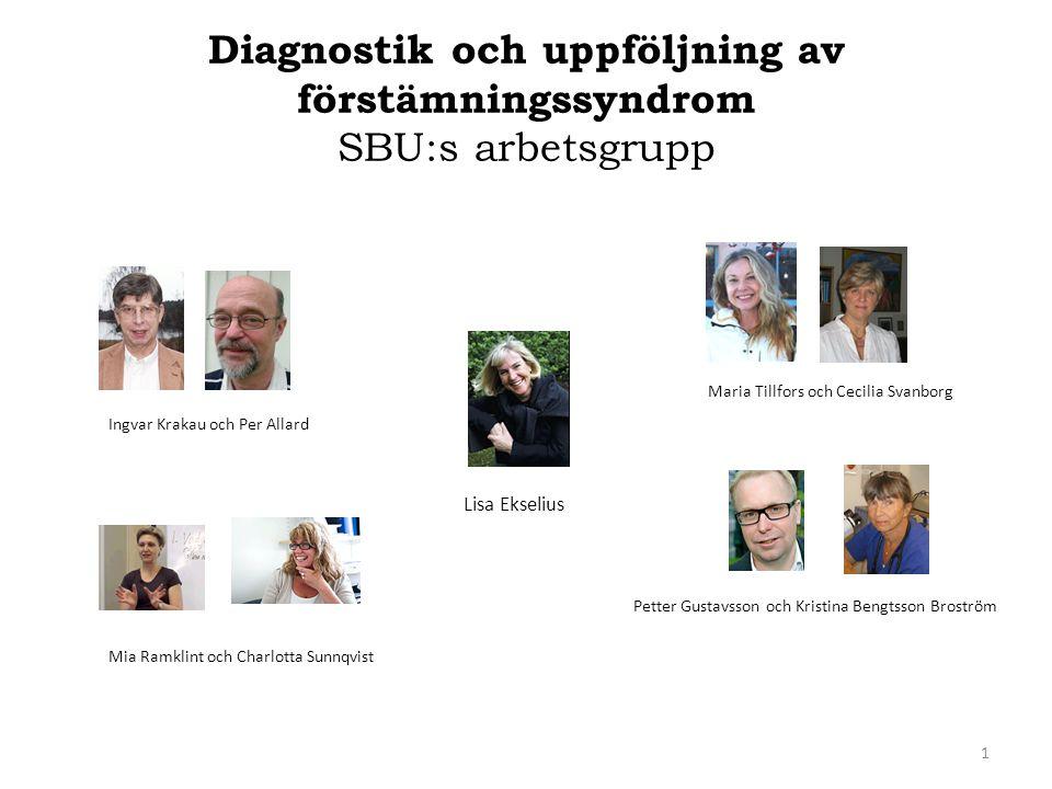 Diagnostik och uppföljning av förstämningssyndrom SBU:s arbetsgrupp