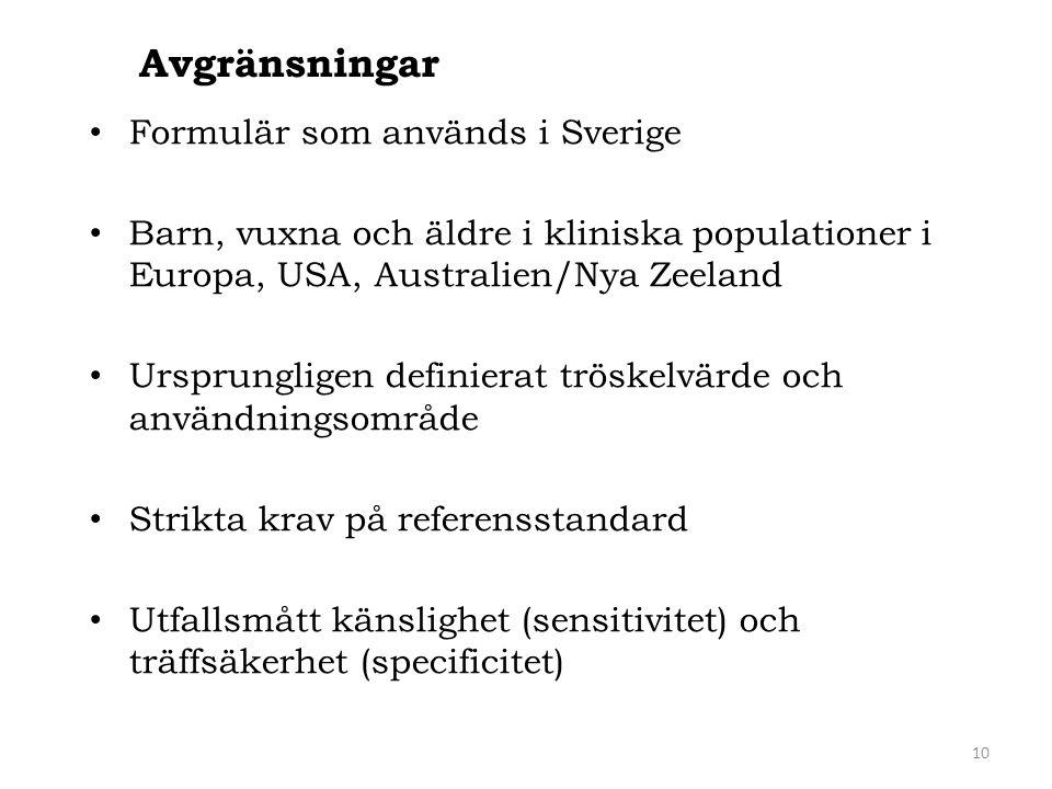 Avgränsningar Formulär som används i Sverige