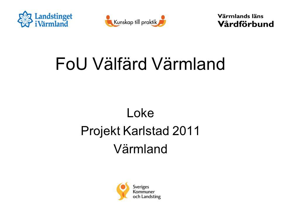 Loke Projekt Karlstad 2011 Värmland