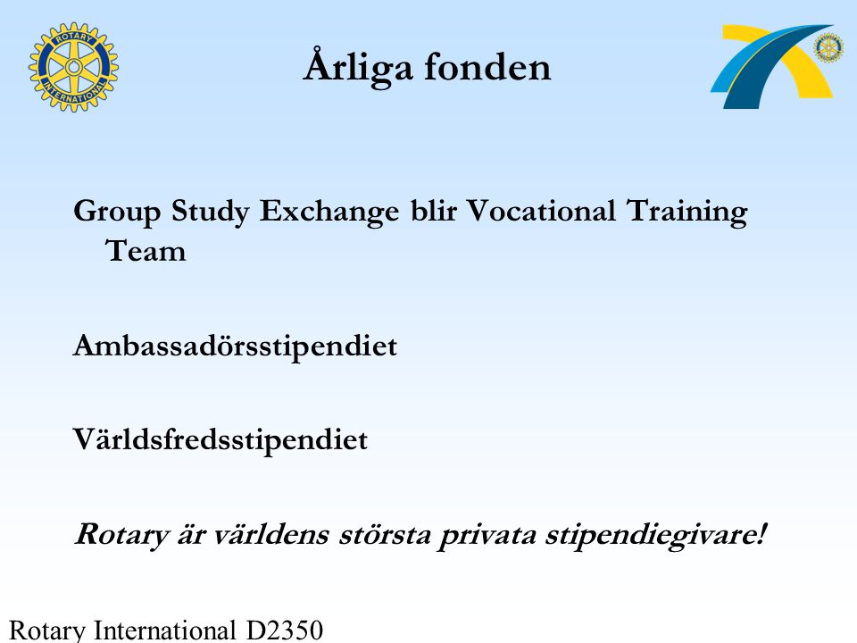 Årliga fonden Group Study Exchange blir Vocational Training Team