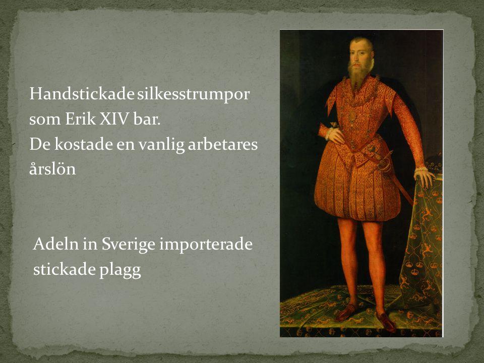 Handstickade silkesstrumpor som Erik XIV bar
