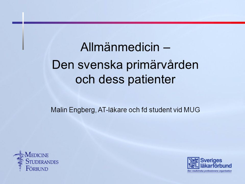 Den svenska primärvården och dess patienter