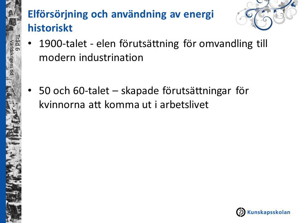 Elförsörjning och användning av energi historiskt