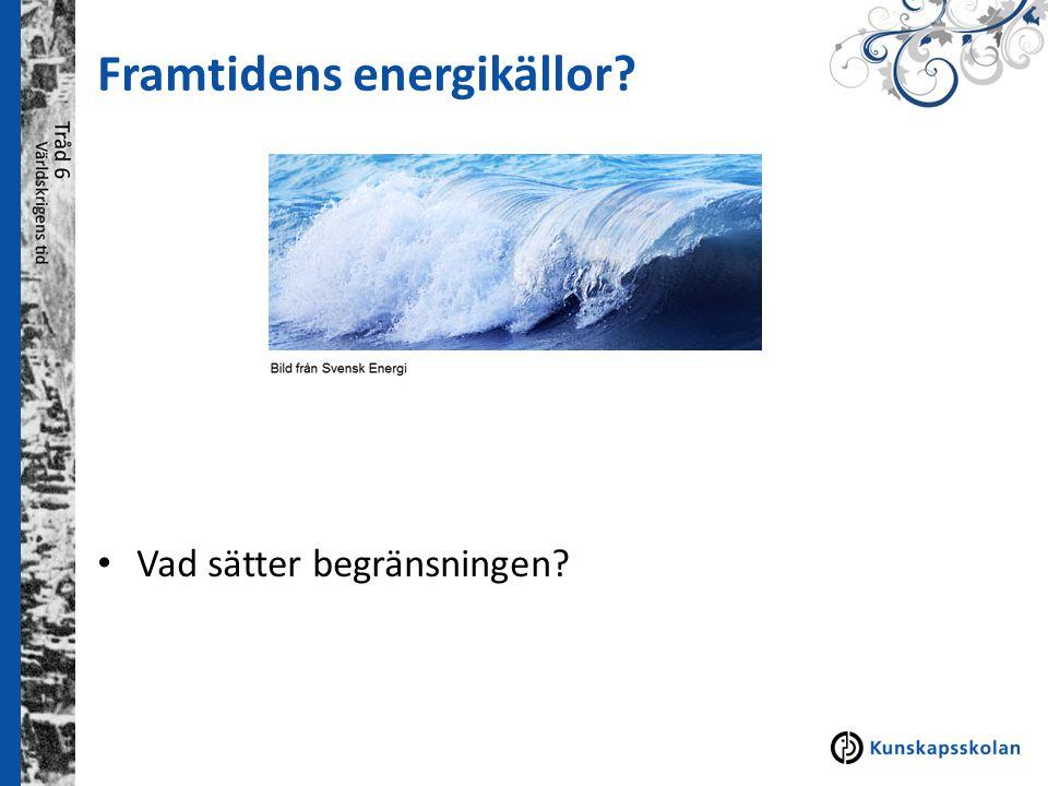 Framtidens energikällor