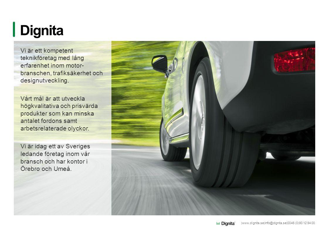 Dignita Vi är ett kompetent teknikföretag med lång erfarenhet inom motor-branschen, trafiksäkerhet och designutveckling.