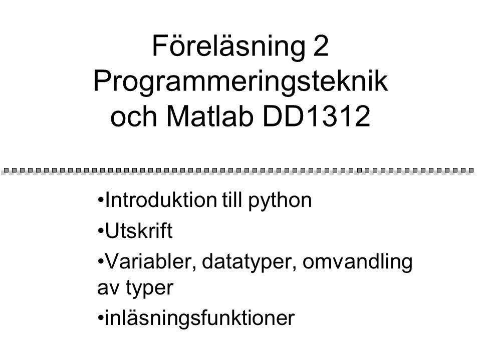 Programspråk Två olika typer av program omvandlar högnivå till lågnivå program: Interpreterande program och kompilerande program.
