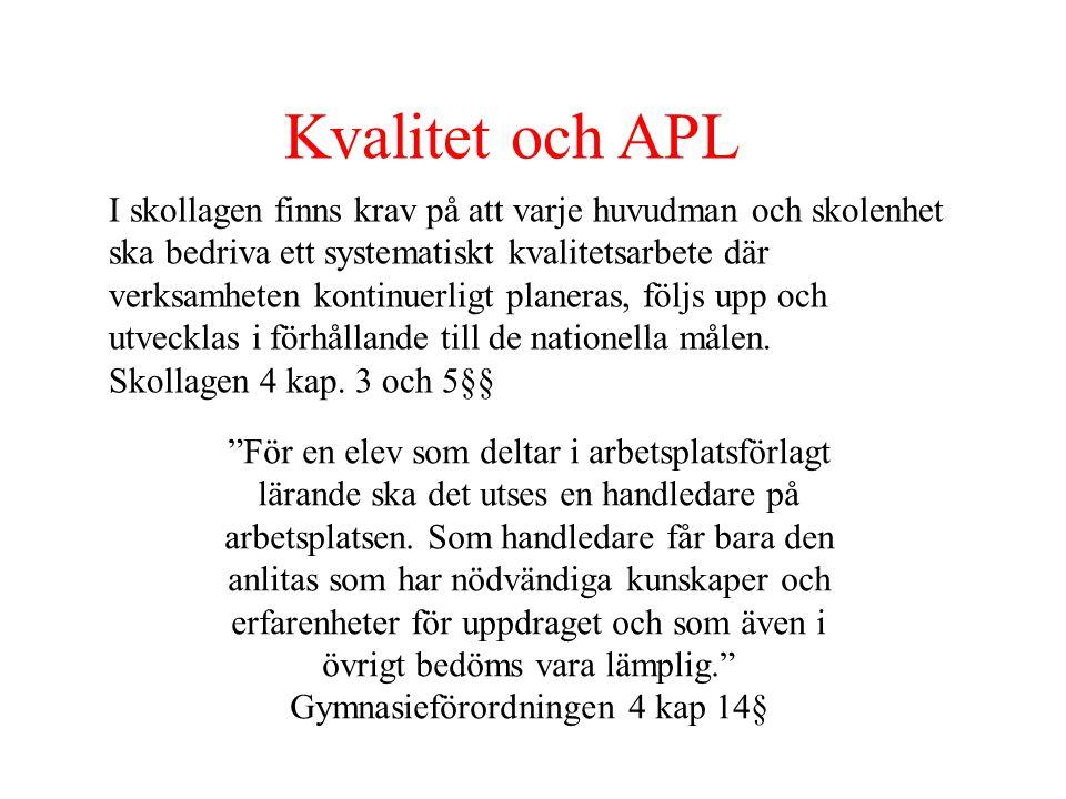 Kvalitet och APL