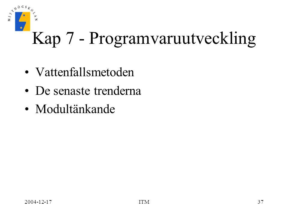 Kap 7 - Programvaruutveckling