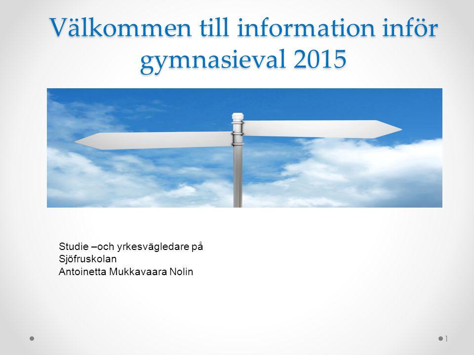 Välkommen till information inför gymnasieval 2015