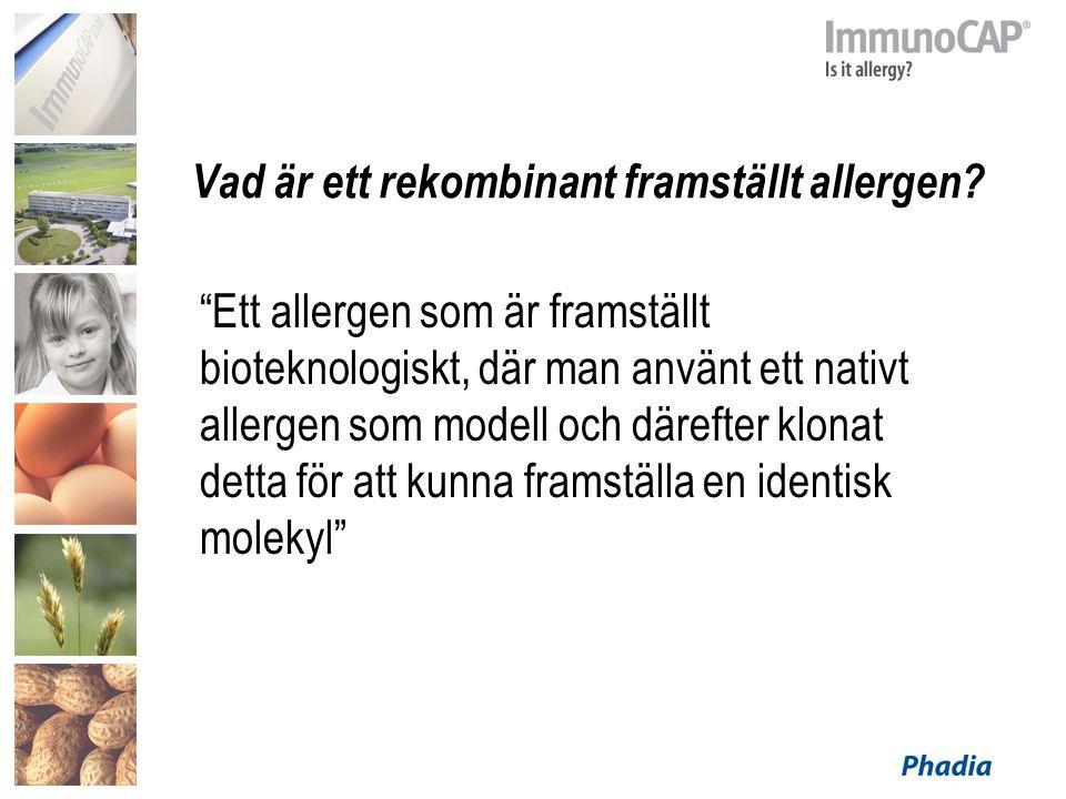 Vad är ett rekombinant framställt allergen