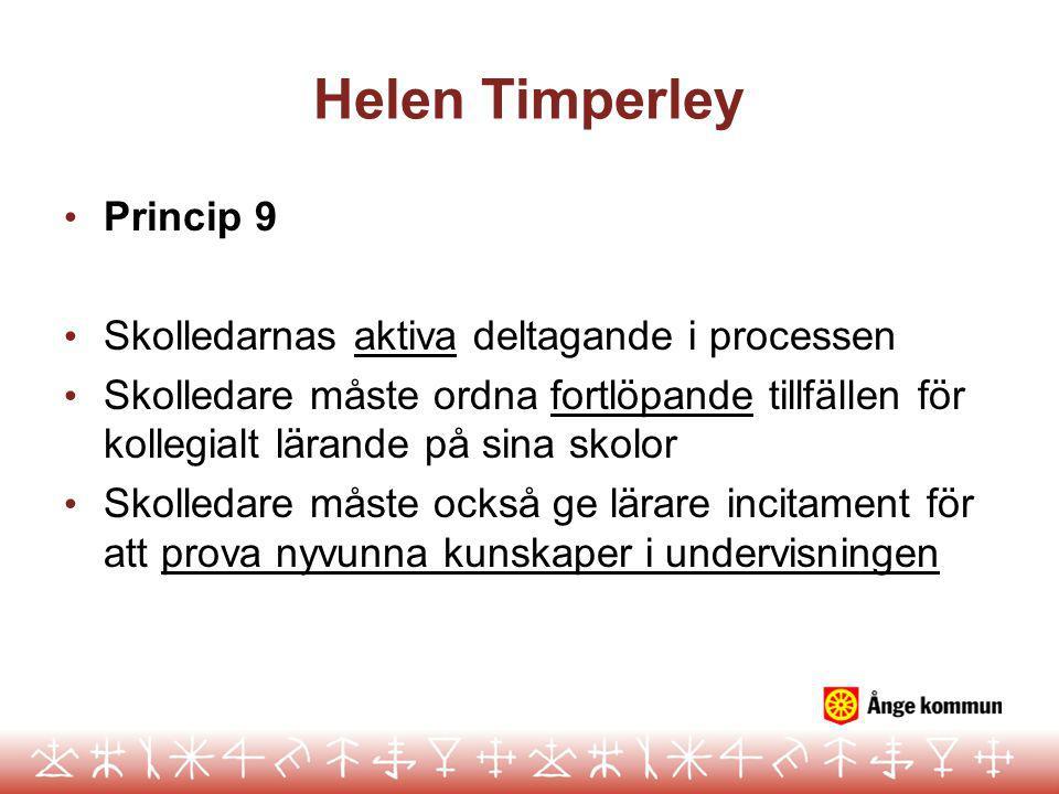 Helen Timperley Princip 9 Skolledarnas aktiva deltagande i processen