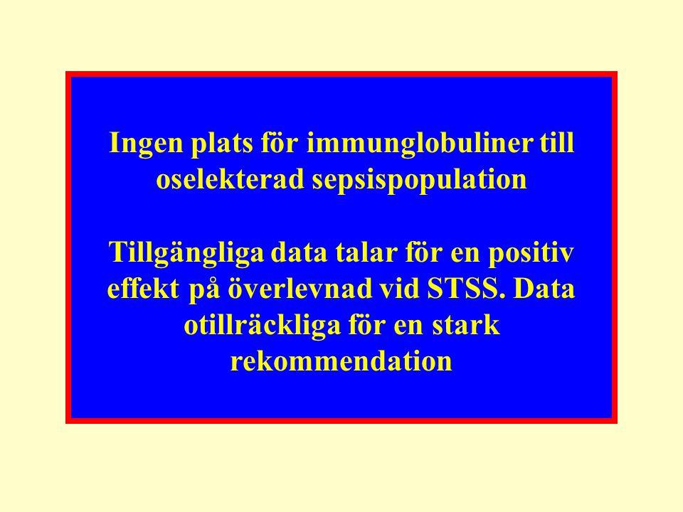 Ingen plats för immunglobuliner till oselekterad sepsispopulation