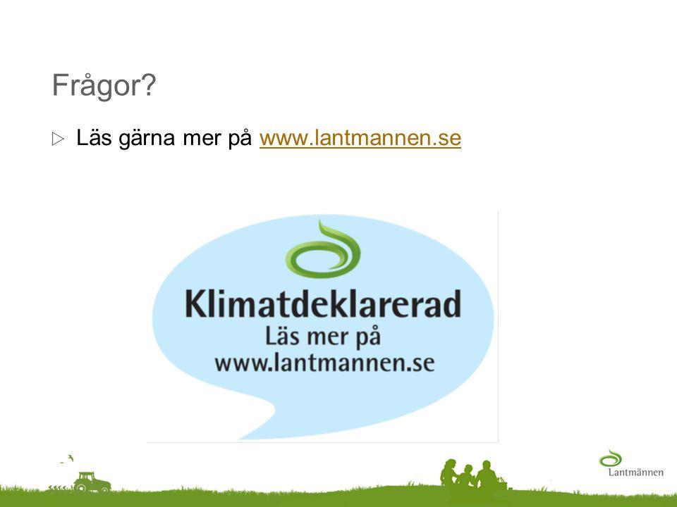Frågor Läs gärna mer på www.lantmannen.se