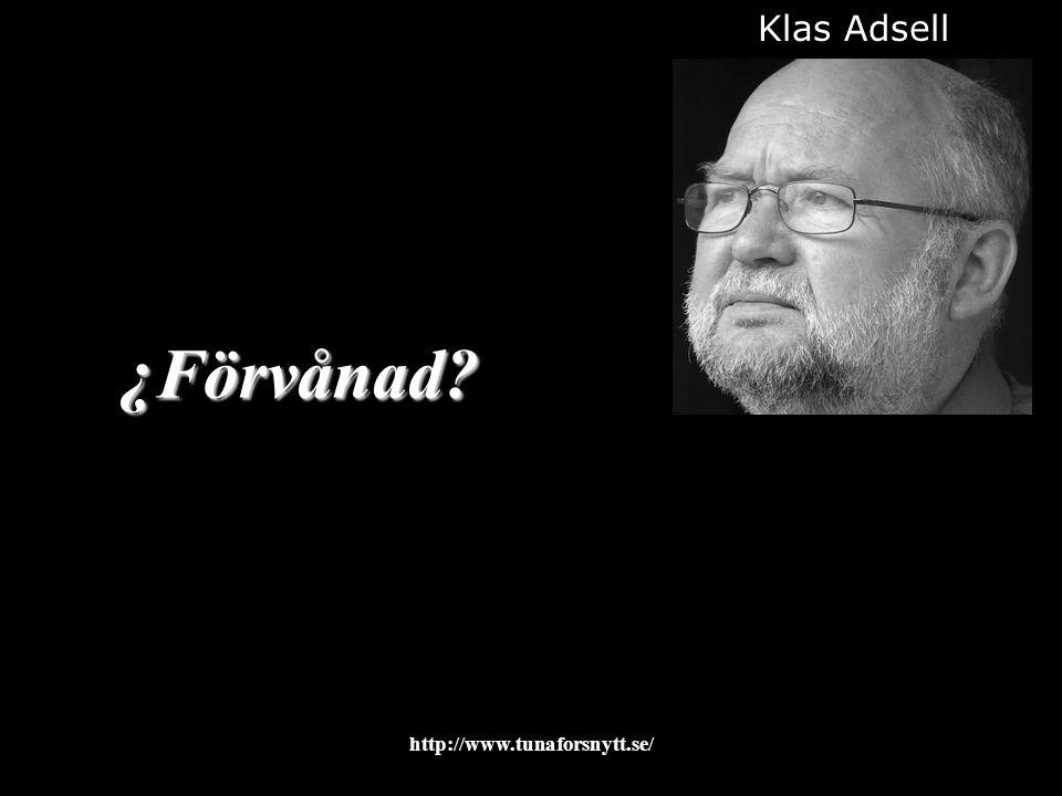 Klas Adsell ¿Förvånad 2017-04-08 http://www.tunaforsnytt.se/