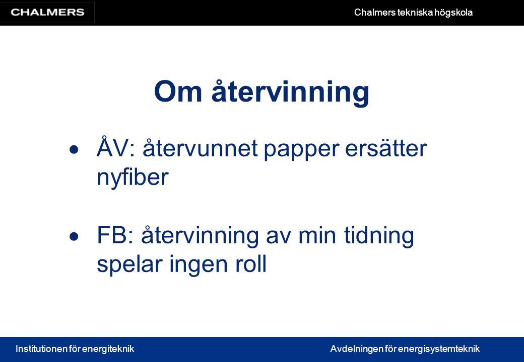 ÅV: återvunnet papper ersätter nyfiber