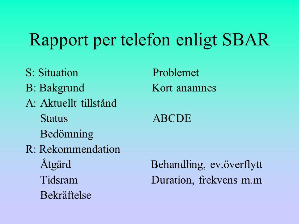 Rapport per telefon enligt SBAR