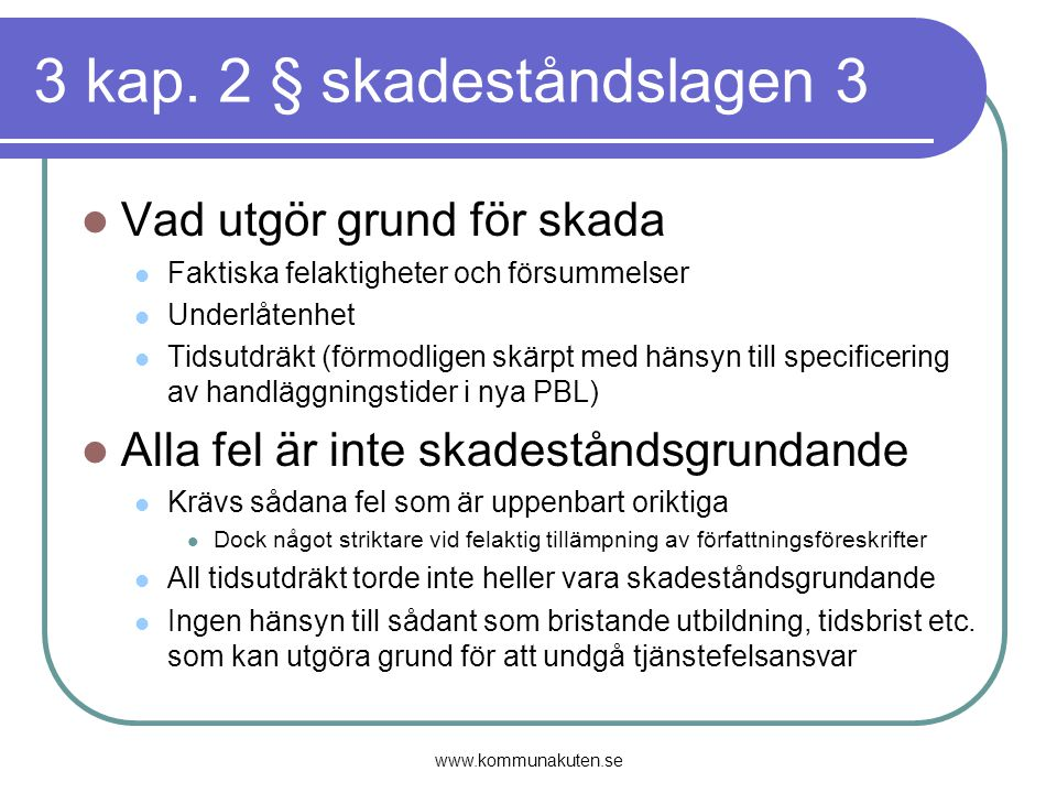 3 kap. 2 § skadeståndslagen 3