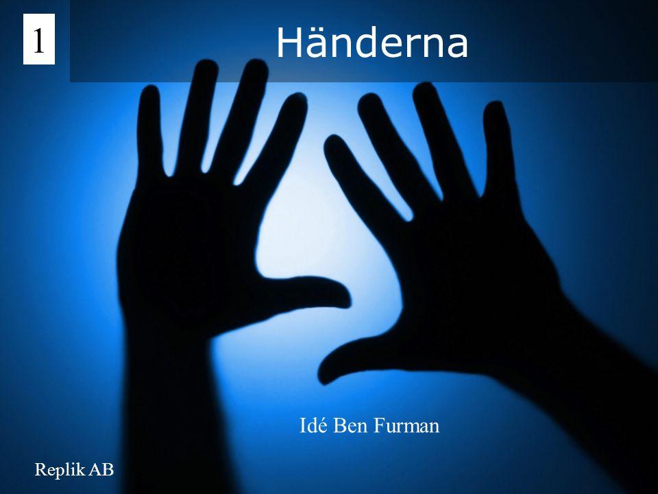 Händerna 1 Idé Ben Furman