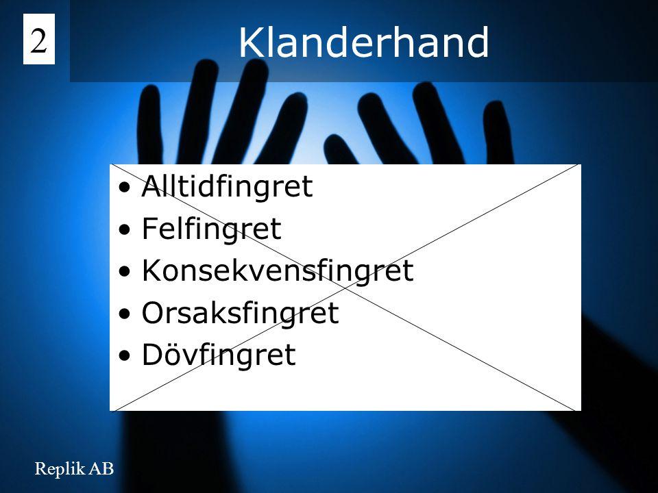 Klanderhand 2 Alltidfingret Felfingret Konsekvensfingret Orsaksfingret