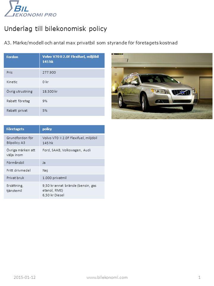 Underlag till bilekonomisk policy