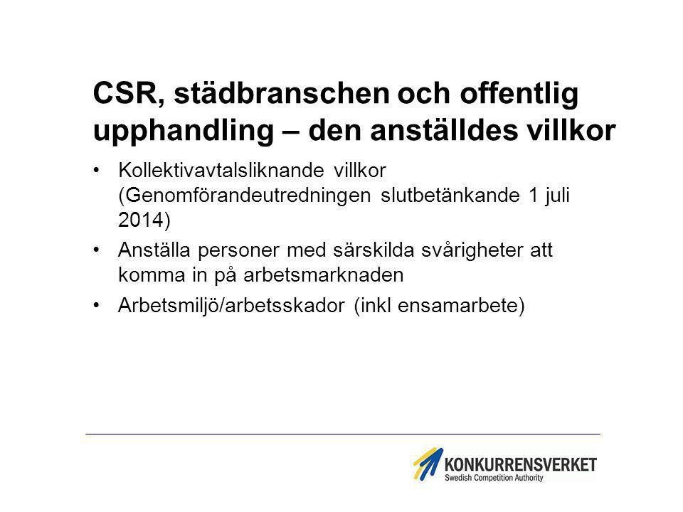 CSR, städbranschen och offentlig upphandling – den anställdes villkor
