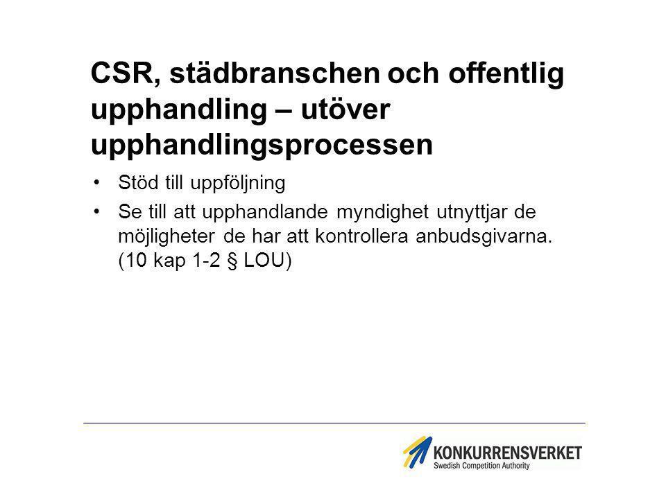 CSR, städbranschen och offentlig upphandling – utöver upphandlingsprocessen