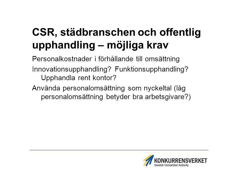CSR, städbranschen och offentlig upphandling – möjliga krav