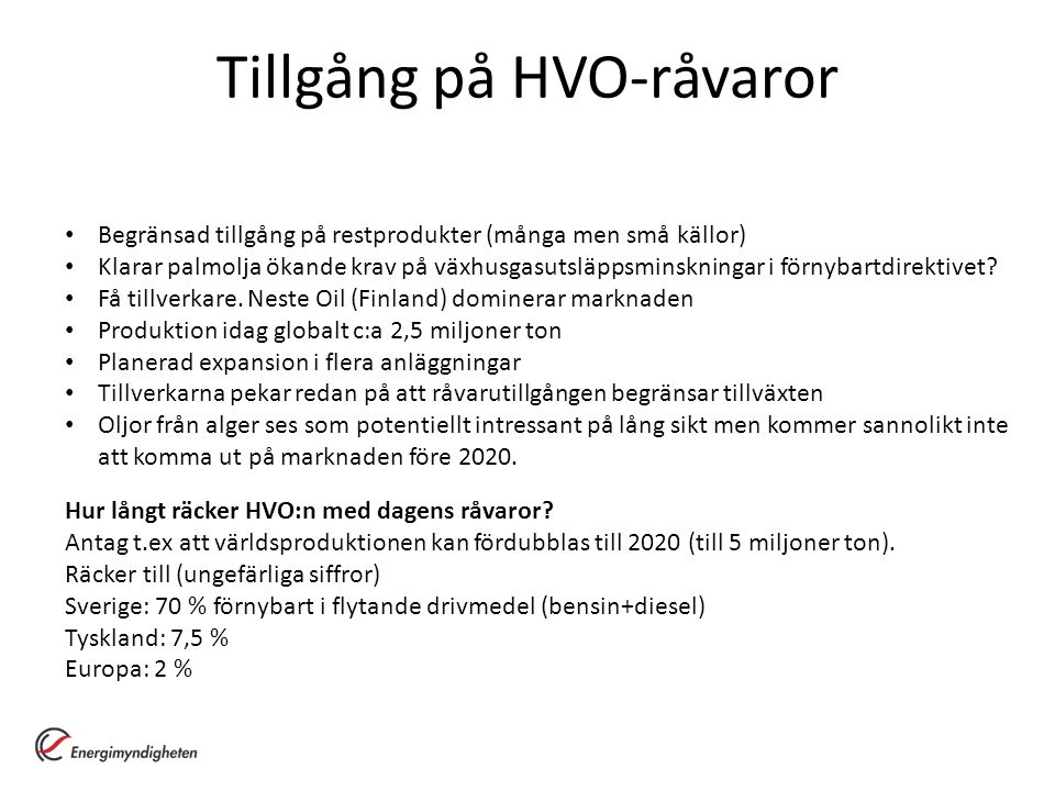 Tillgång på HVO-råvaror