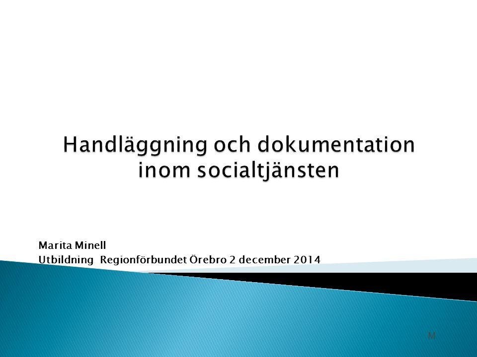 Handläggning och dokumentation inom socialtjänsten