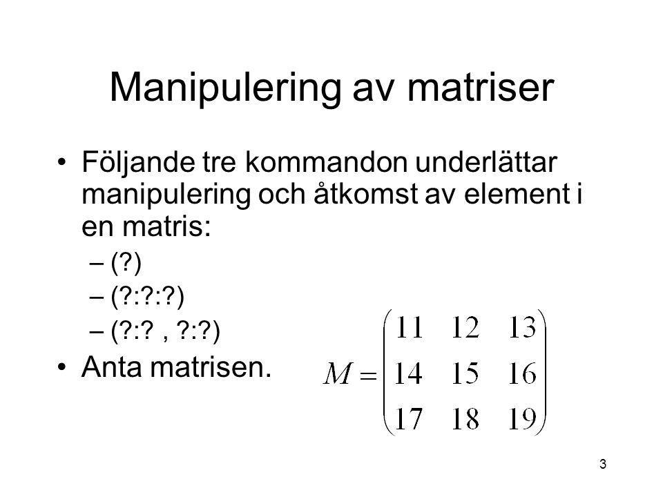 Manipulering av matriser