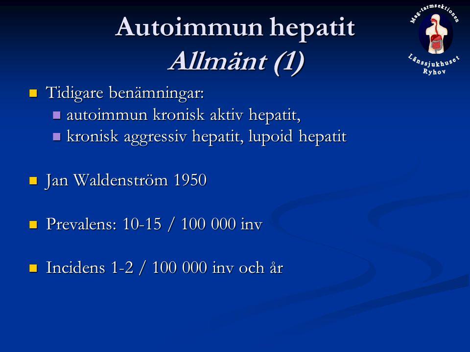 Autoimmun hepatit Allmänt (1)