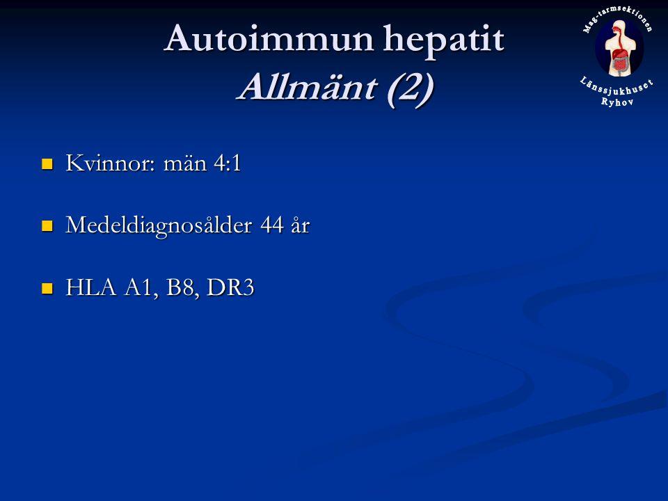Autoimmun hepatit Allmänt (2)