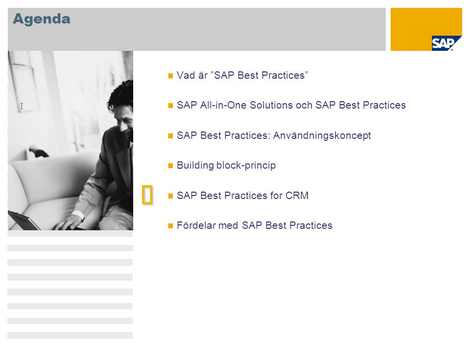 è Agenda Vad är SAP Best Practices