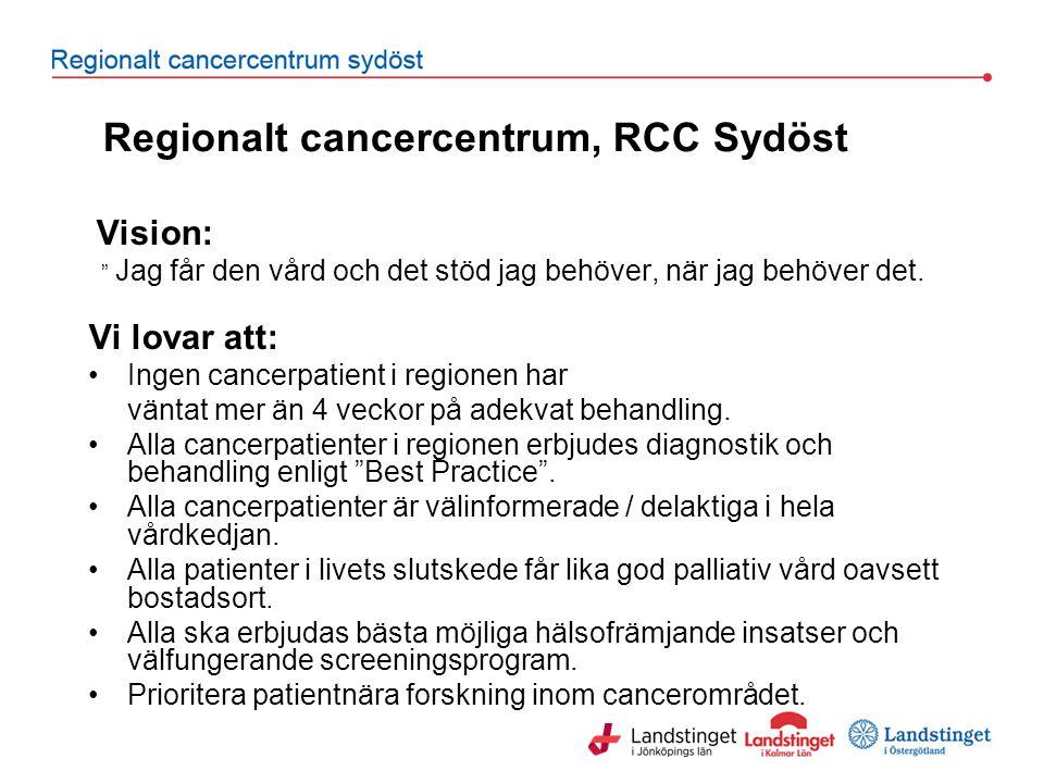 Regionalt cancercentrum, RCC Sydöst
