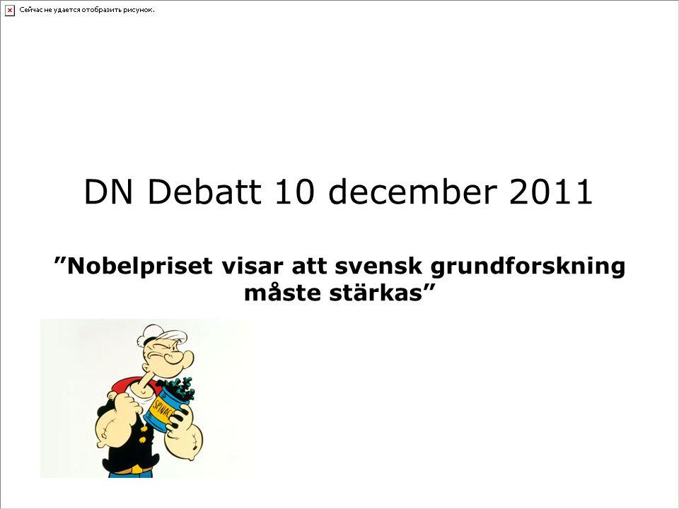 Nobelpriset visar att svensk grundforskning