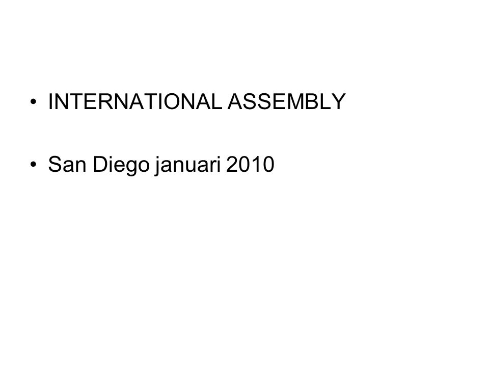 INTERNATIONAL ASSEMBLY