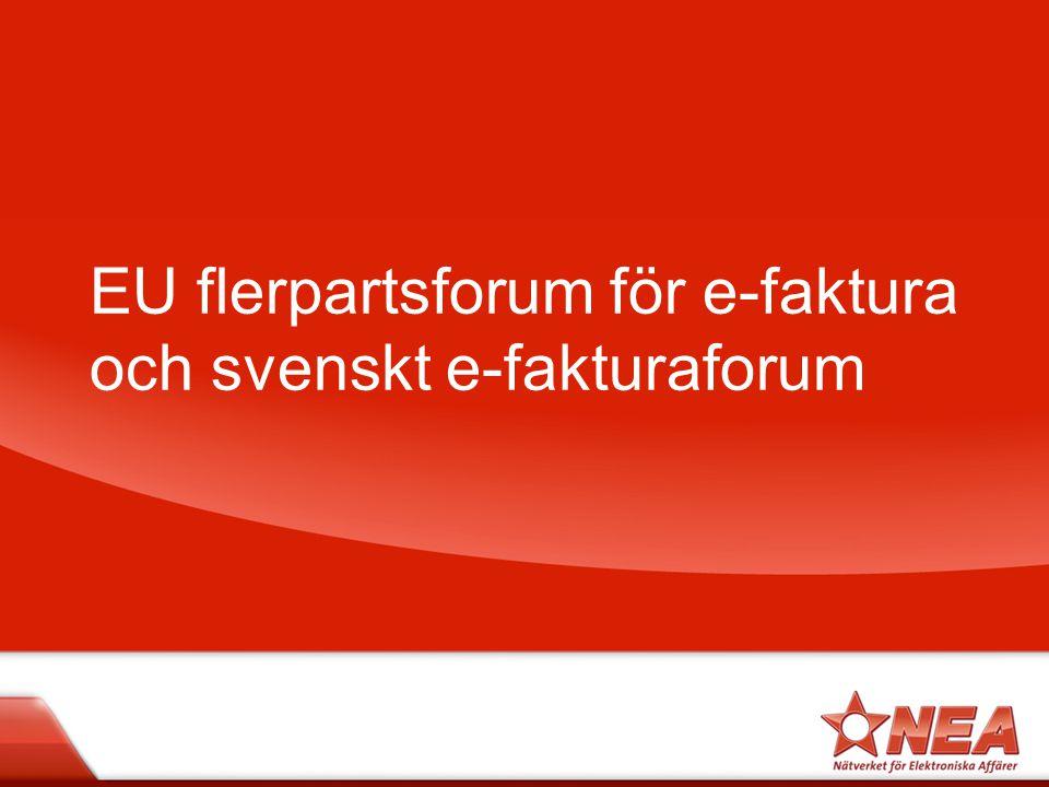 EU flerpartsforum för e-faktura och svenskt e-fakturaforum