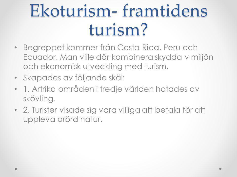 Ekoturism- framtidens turism