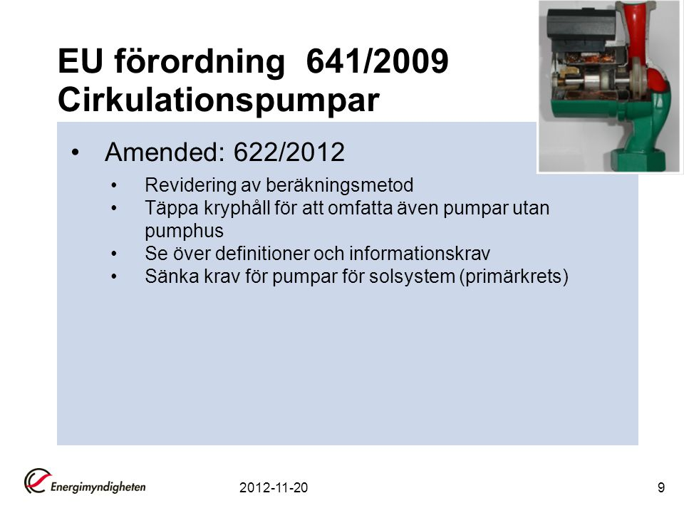 EU förordning 641/2009 Cirkulationspumpar