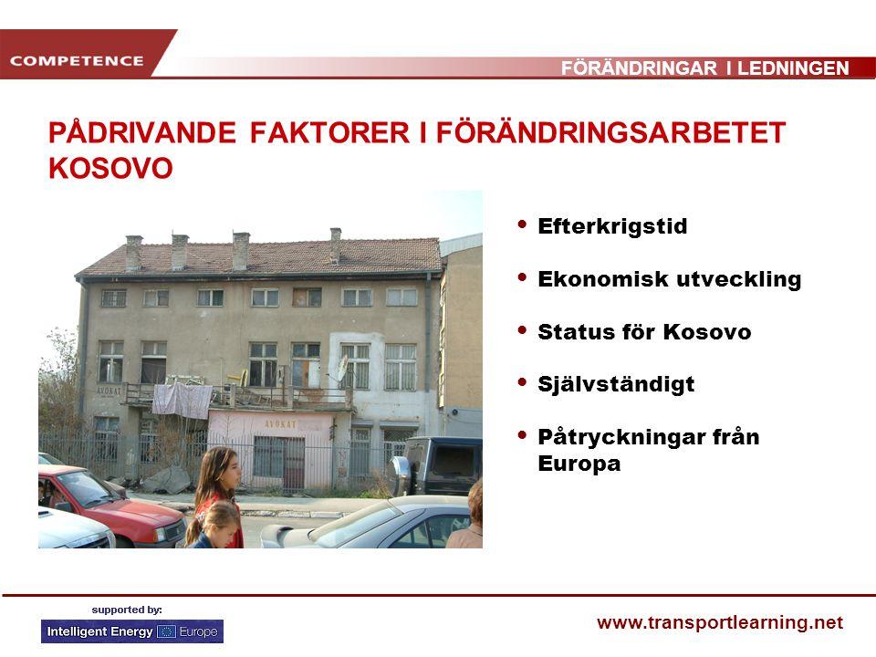 PÅDRIVANDE FAKTORER I FÖRÄNDRINGSARBETET KOSOVO