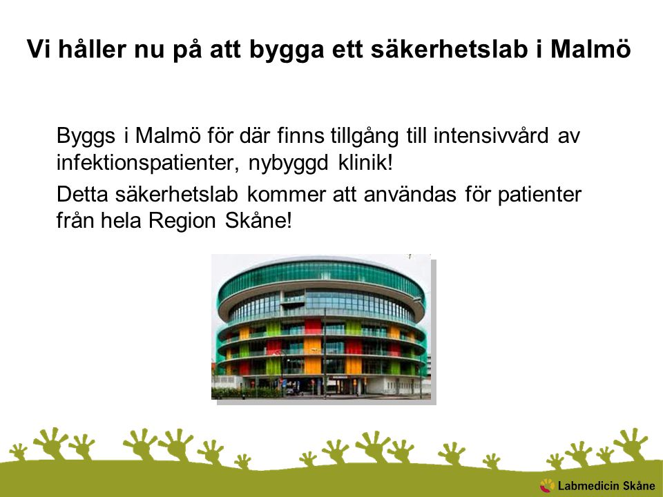 Vi håller nu på att bygga ett säkerhetslab i Malmö