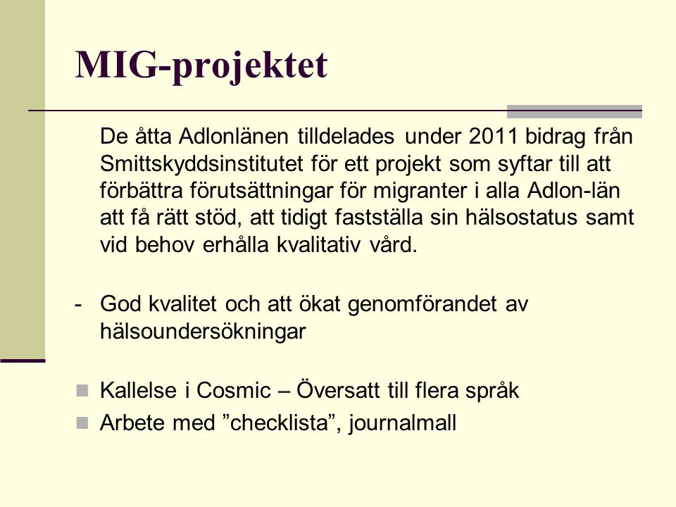 MIG-projektet