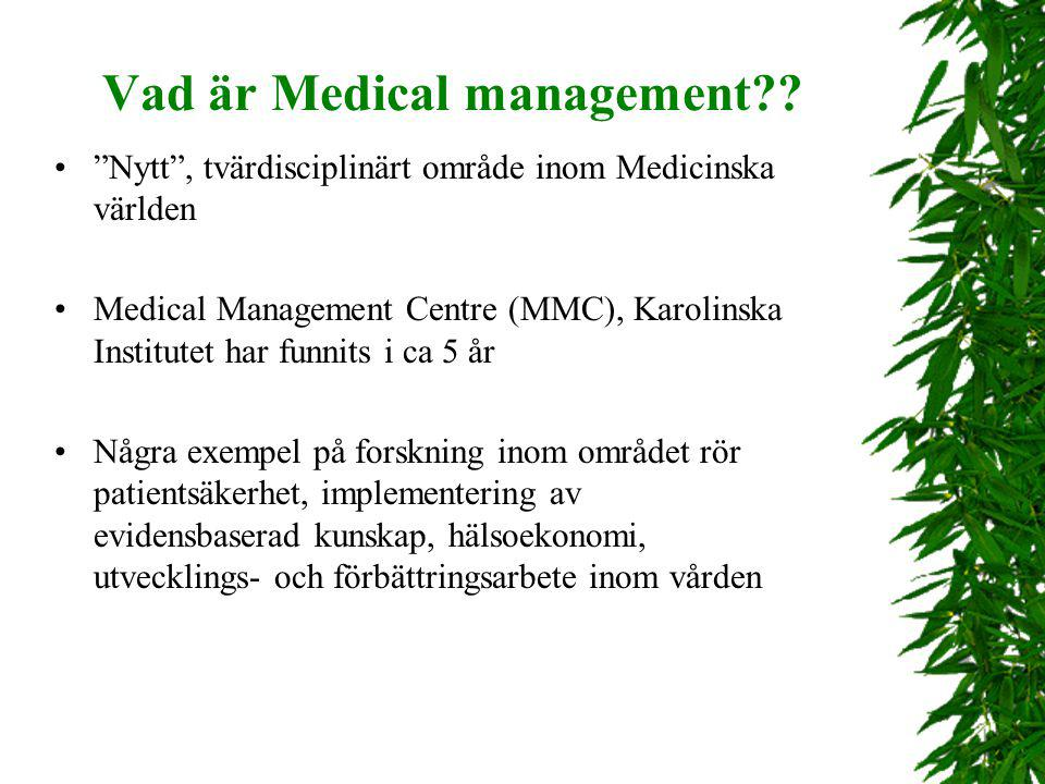 Vad är Medical management