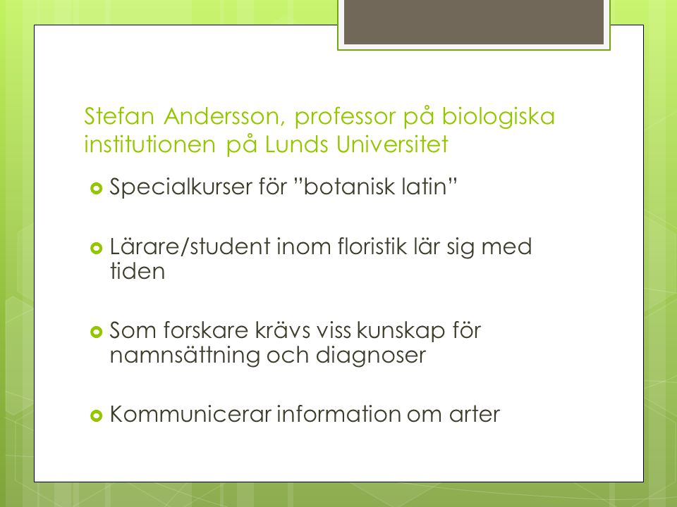 Stefan Andersson, professor på biologiska institutionen på Lunds Universitet