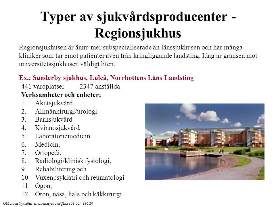 Typer av sjukvårdsproducenter - Regionsjukhus