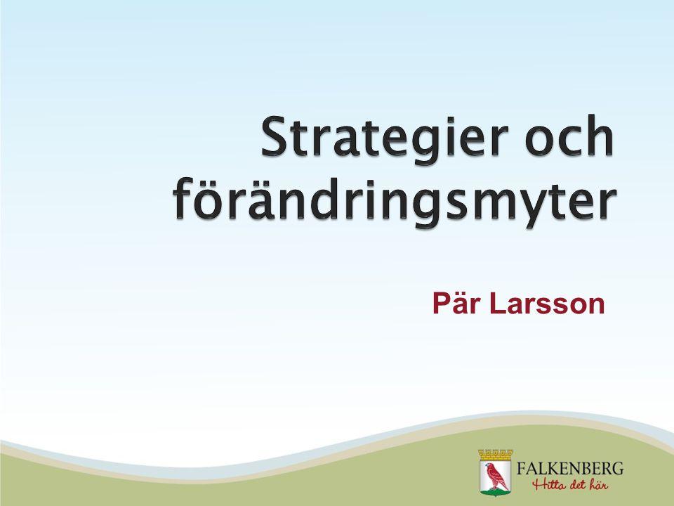 Strategier och förändringsmyter