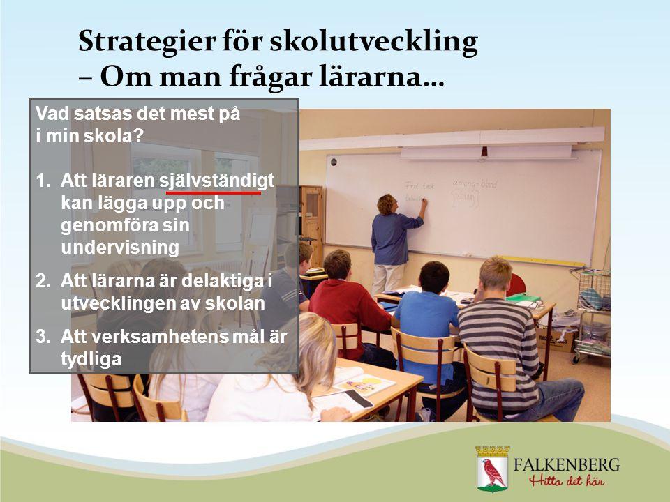 Strategier för skolutveckling – Om man frågar lärarna…