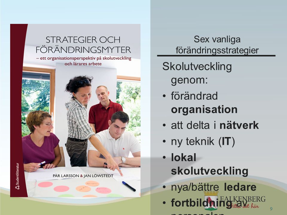 Sex vanliga förändringsstrategier
